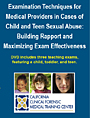 CCFMTC Child Sexual Abuse Training DVD for Medical Providers